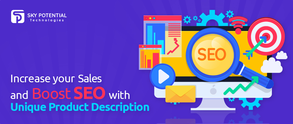 Increase Your Sales and Boost SEO with Unique Product Description