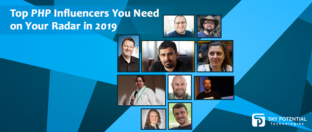 Top PHP Influencers You Need on Your Radar in 2019