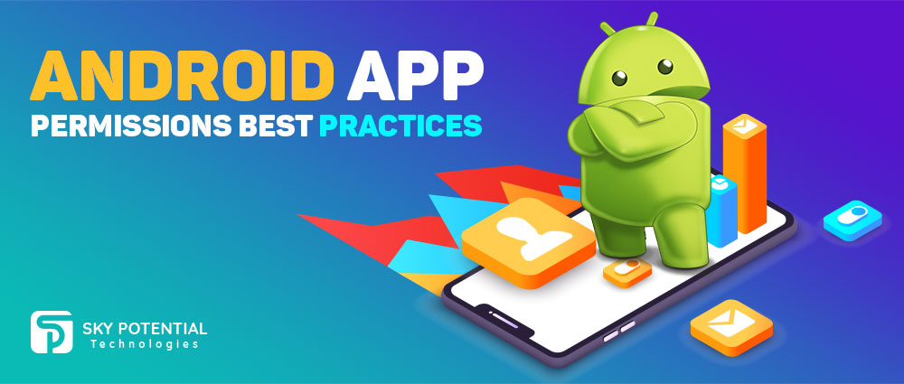 Android App Permission Best Practice