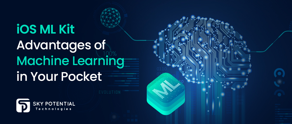 iOS ML Kit: Advantages of Machine Learning in Your Pocket