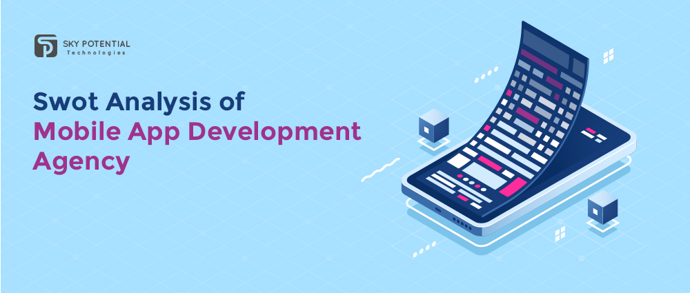 Swot Analysis of Mobile App Development Agency
